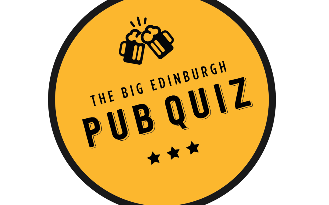 The Big Edinburgh Pub Quiz is BACK!